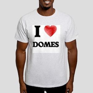 I love Domes T-Shirt