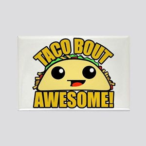 Taco Bout Awesome Magnets