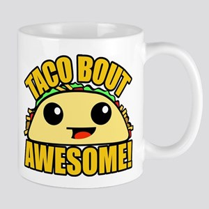 Taco Bout Awesome Mugs