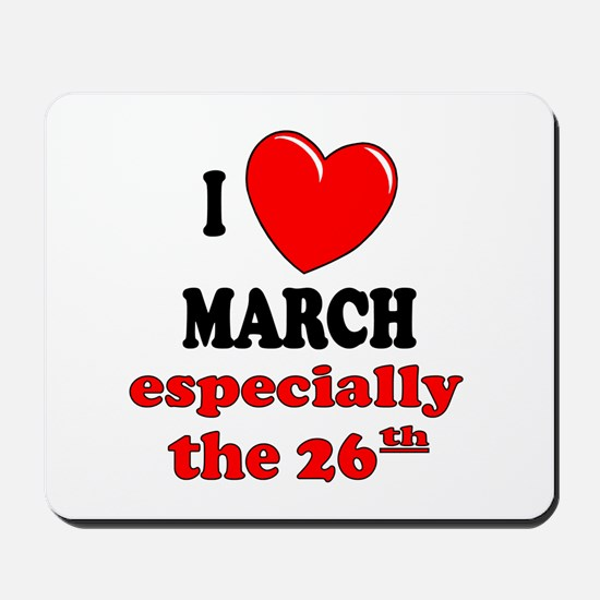 March 26th Mousepad