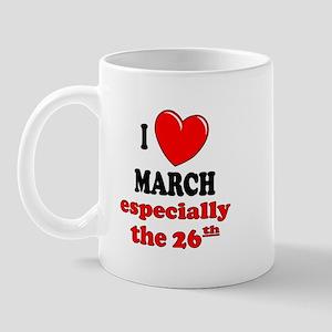 March 26th Mug