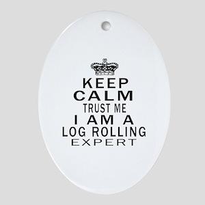 Log Rolling Expert Designs Oval Ornament