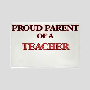 Proud Parent of a Teacher Magnets