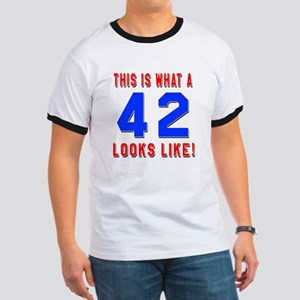 Look Like 42 Birthday Ringer T