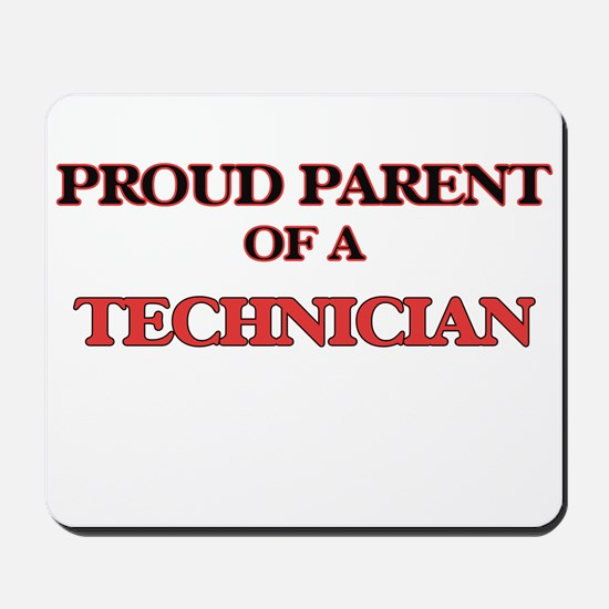 Proud Parent of a Technician Mousepad