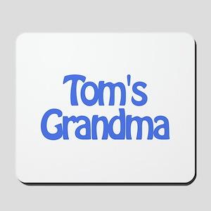 Tom's Grandma Mousepad