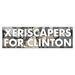 Xeriscapers for Clinton bumper sticker