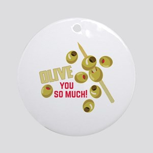 Olive You Round Ornament