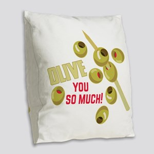 Olive You Burlap Throw Pillow