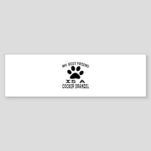Cocker Spaniel Is My Best Friend Sticker (Bumper)