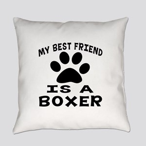 Boxer Is My Best Friend Everyday Pillow