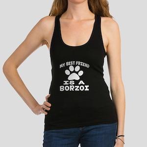 Borzoi Is My Best Friend Racerback Tank Top