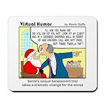 Santa on Trial Mousepad