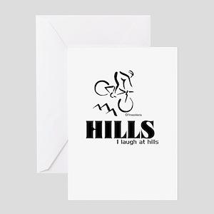 HILLS I laugh at hills Greeting Card