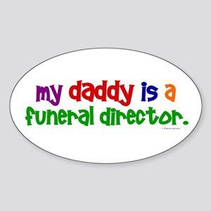 My Daddy Is A Funeral Director (PRIMARY) Sticker (
