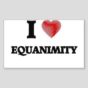 I love EQUANIMITY Sticker