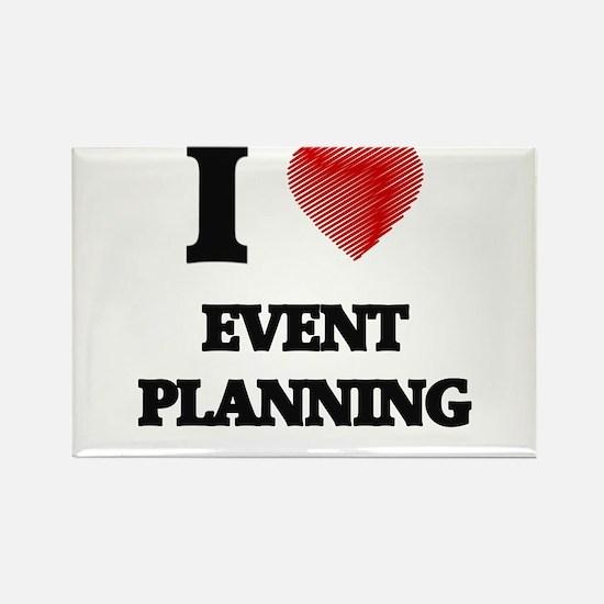 I love EVENT PLANNING Magnets