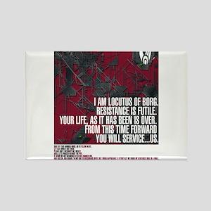 Locutus of Borg Quotes Magnets