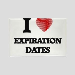 I love EXPIRATION DATES Magnets