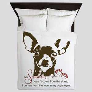 Chihuahua Dog My Sunshine Queen Duvet