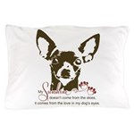 Chihuahua Dog My Sunshine Pillow Case