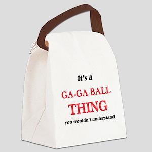 It's a Ga-Ga Ball thing, you Canvas Lunch Bag