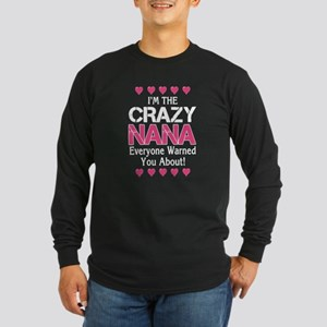 Crazy NaNa Long Sleeve T-Shirt