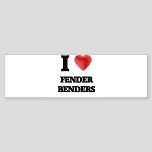 I love Fender Benders Bumper Sticker