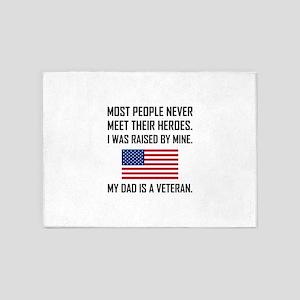 Meet Heroes My Dad A Veteran 5'x7'Area Rug