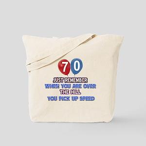 70 year old designs Tote Bag
