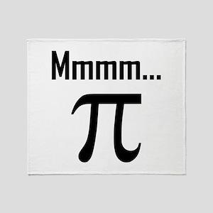 Mmm Pi Symbol Nerd Funny Throw Blanket