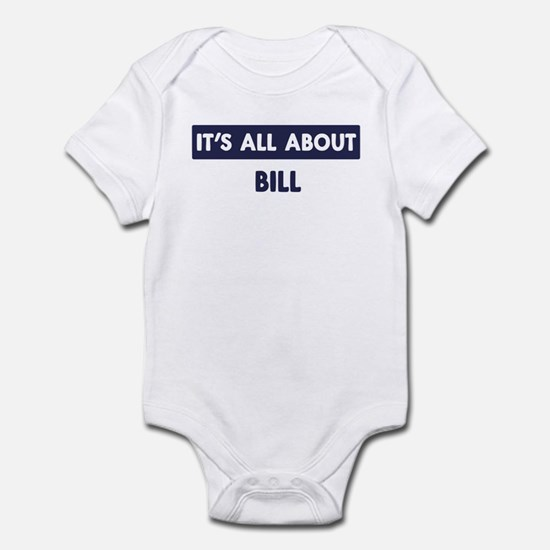 All about BILL Infant Bodysuit