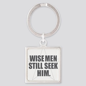 Wise Men Still Seek Him Keychains