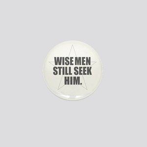 Wise Men Still Seek Him Mini Button