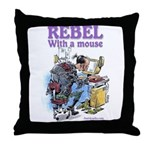 Rebel With A Mouse Throw Pillow