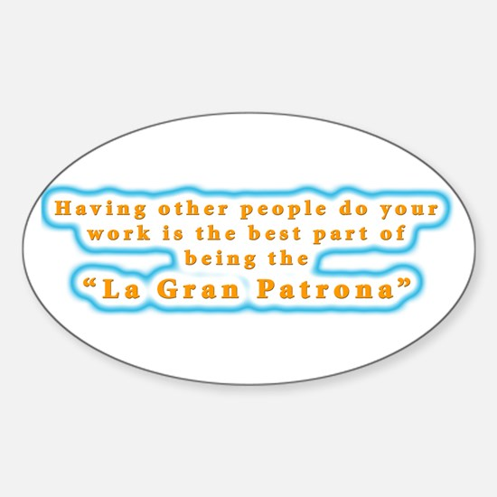 La Gran Patrona Oval Decal