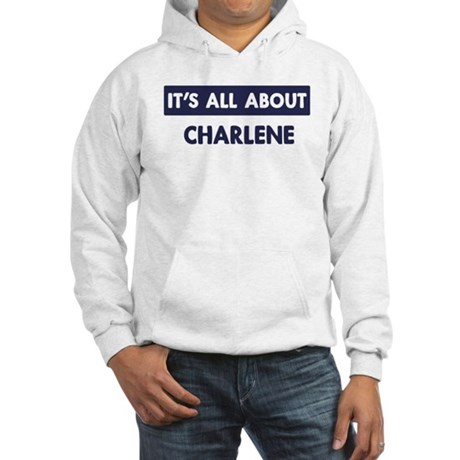 All about CHARLENE Hooded Sweatshirt