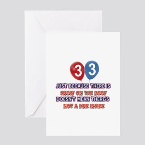 33 year old designs Greeting Card