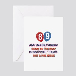 89 year old designs Greeting Card