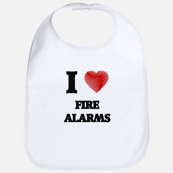 I love Fire Alarms Bib
