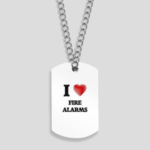 I love Fire Alarms Dog Tags