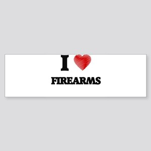 I love Firearms Bumper Sticker