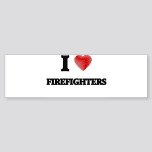 I love Firefighters Bumper Sticker