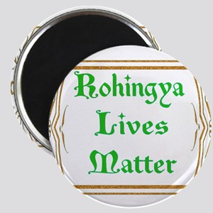 Rohingya Lives Matter-Green tee Magnets