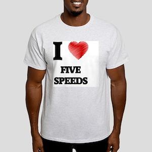 I love Five Speeds T-Shirt