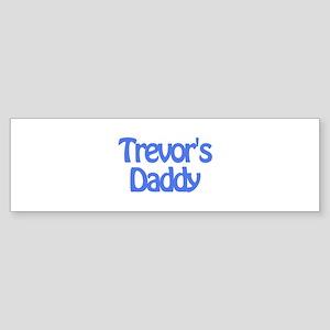Trevor's Daddy Bumper Sticker