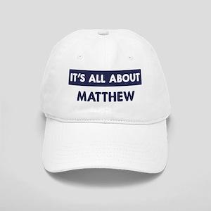 All about MATTHEW Cap