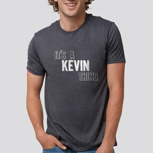 Its A Kevin Thing T-Shirt