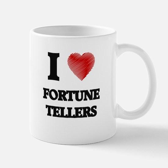 I love Fortune Tellers Mugs