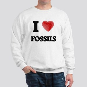 I love Fossils Sweatshirt